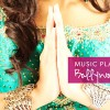 Music Playlist: Bollywood Dance