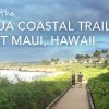 Exploring the Kapalua Coastal Trail in Maui, Hawaii