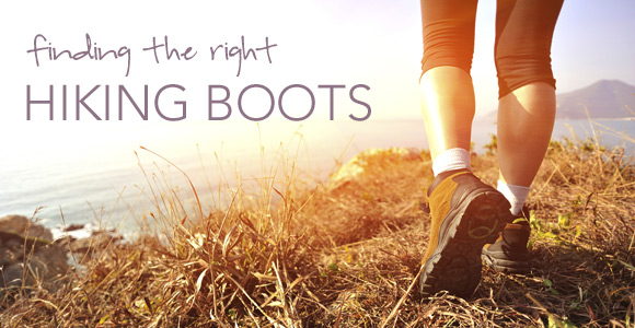 Finding the Right Hiking Boots