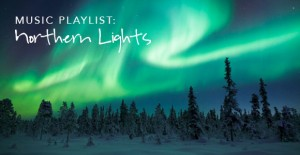 Music Playlist: Northern Lights