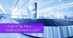 7 Tips for When Your Luggage is Lost