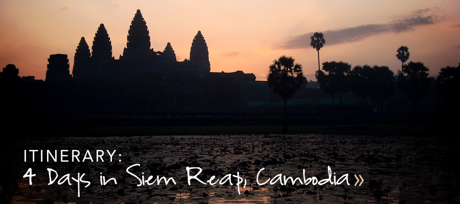 4 Day Itinerary to Siem Reap, Cambodia