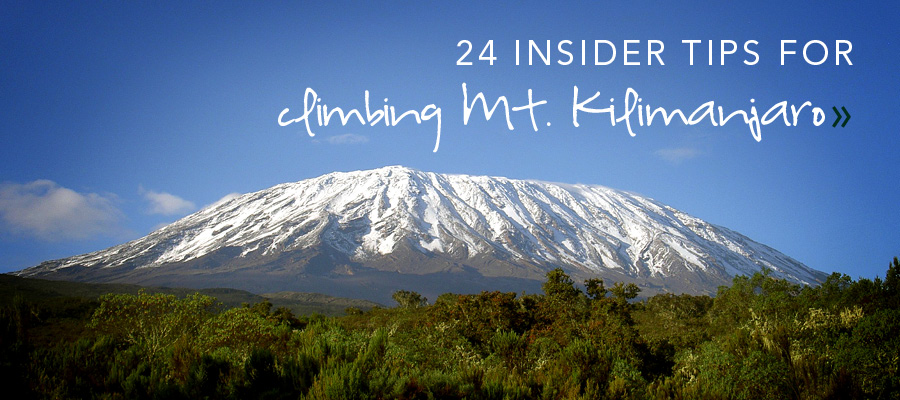 24 Insider Tips for Climbing Mount Kilimanjaro