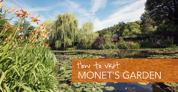 How to Visit Monet\'s Gardens in Giverny, France | En Route Traveler